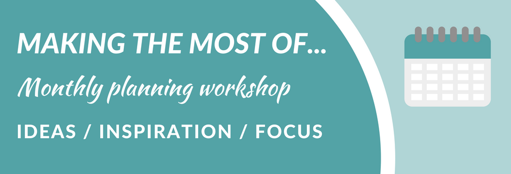 Monthly planning workshop for counsellors and therapists. Plan your blogs and social media, and set goals