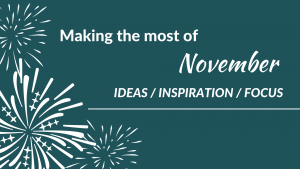 Making the most of November - planning workshop for counsellors and therapists to grow their private practice
