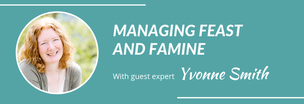 Managing feast and famine with Yvonne Smith - Grow Your Private Practice for counsellors and therapists