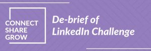 Connect Share Grow: De-brief of LinkedIn Challenge - Grow Your Private Practice for counsellors and therapists