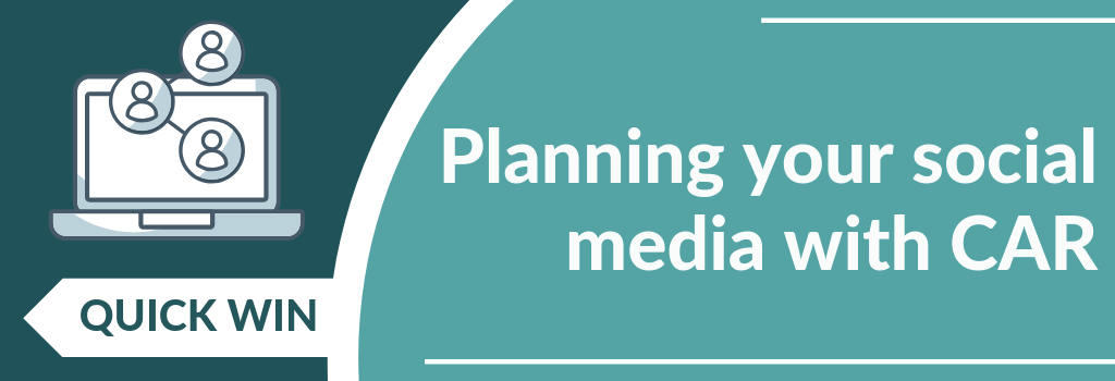 Planning your social media with CAR